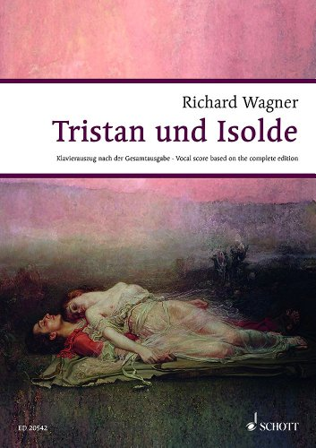 Tristan Und Isolde Wwv 90 Chant par Richard Wagner