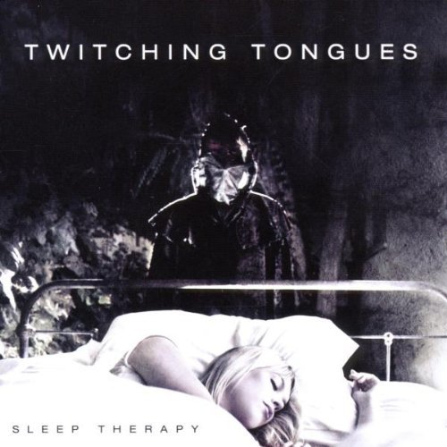 Sleep Therapy by Twitching Tongues (2012-05-01)