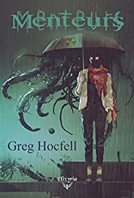 Menteurs par Greg Hocfell