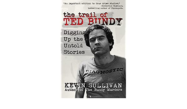 Elizabeth kendall the phantom prince ebook best deal gallery free the trail of ted bundy digging up the untold stories ebook kevin the trail of ted fandeluxe Images