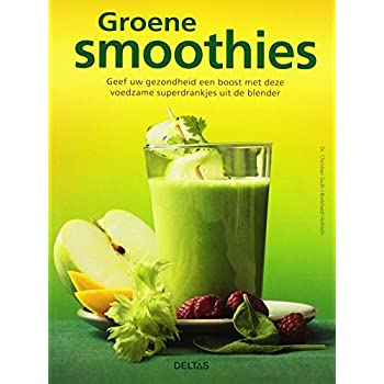 Groene smoothies: geef uw gezondheid een boost met deze voedzame superdrankjes uit de blender