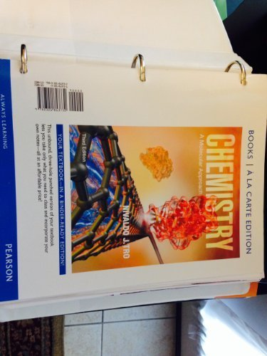 Chemistry: A Molecular Approach, Books a la Carte Edition (3rd Edition) 3rd edition by Tro, Nivaldo J. (2013) Loose Leaf