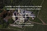 Luftbilder von Koblenz bis Bonn entlang am Rhein: Ein digitales Bilderbuch mit 90 Luftaufnahmen (Luftbildreisen mit dem Flugzeug 2)