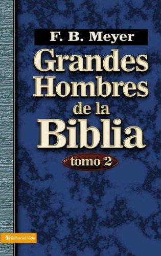Grandes Hombres de La Biblia, Tomo 2