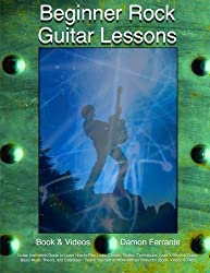Beginner Rock Guitar Lessons: Guitar Instruction Guide to Learn How to Play Licks, Chords, Scales, Techniques, Lead & Rhythm Guitar - Teach Yourself (Book, Streaming Videos & TAB) by Damon Ferrante (2014-11-17)