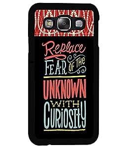 Fuson 2D Printed Quotes Designer back case cover for Samsung Galaxy E5 - D4342