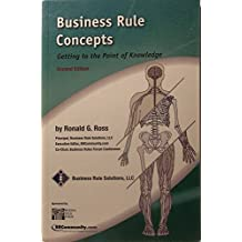 Business Rule Concepts - Getting to the Point of Knowledge