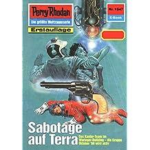 """Perry Rhodan 1547: Sabotage auf Terra (Heftroman): Perry Rhodan-Zyklus """"Die Linguiden"""" (Perry Rhodan-Erstauflage)"""