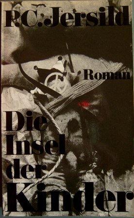 Die Insel der Kinder. Roman. Aus dem Schwedischen von Verena Reichel. (In Händen Die Meinen Welt)