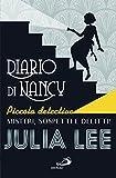 Diario di Nancy piccola detective (Narrativa San Paolo ragazzi)