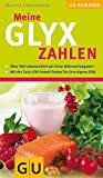 Meine GLYX-Zahlen (GU Diät&Gesundheit) - Marion Grillparzer