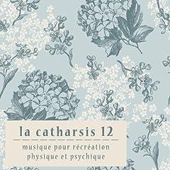 La Catharsis - Douzieme Edition