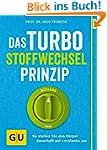 Das Turbo-Stoffwechsel-Prinzip: So st...