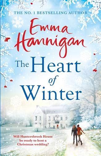 The Heart of Winter por Emma Hannigan