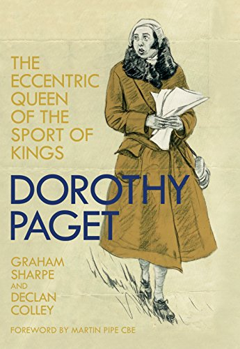 dorothy-paget-the-eccentric-queen-of-the-sport-of-kings-english-edition