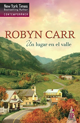 Un lugar en el valle (Top Novel) por Robyn Carr