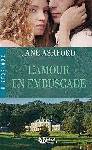 L'Amour en embuscade (HISTORIQUE) par Jane Ashford