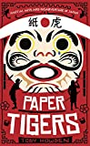 Paper Tigers: Martial arts and misadventure in Japan by Toby Howden
