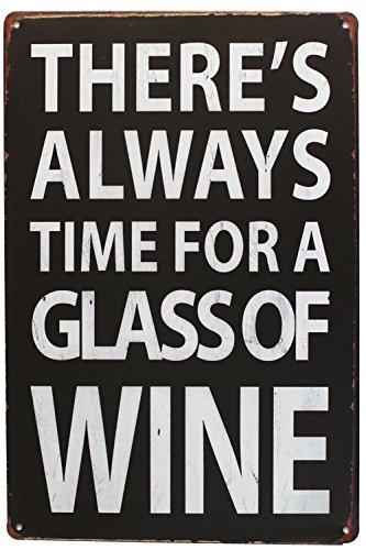 88 store Gibt es Immer Zeit für Ein Glas Wein Vintage Metall Schild