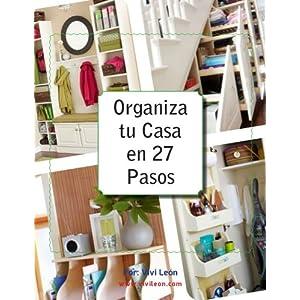 Organiza tu Casa en 27 Pasos