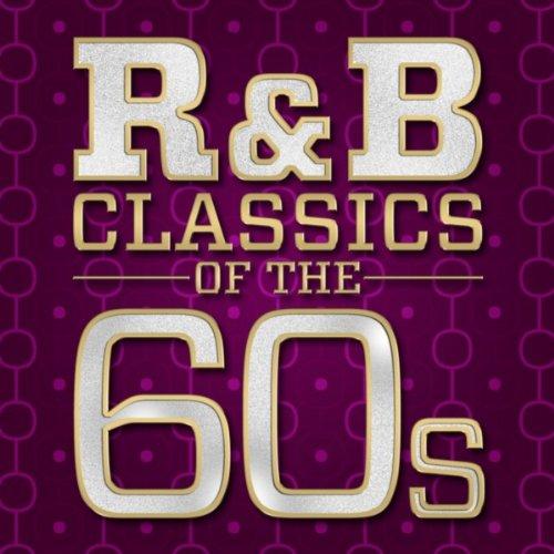 R&B Classics of the 60s