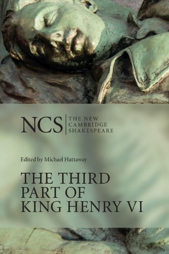 The Third Part of King Henry VI: Pt.3 (The New Cambridge Shakespeare)