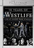 Westlife - 10 Years of Westlife/Live at Croke Park Stadium - The Platinum Collection