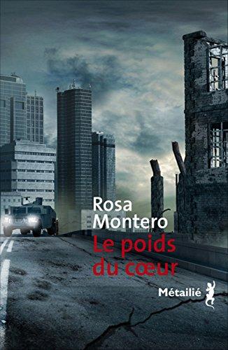 Le poids du coeur par Rosa Montero
