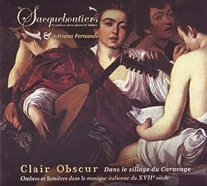Clair Obscur Dans le Sillage du Caravage
