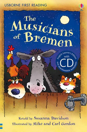 The musicians of Bremen. Con CD Audio