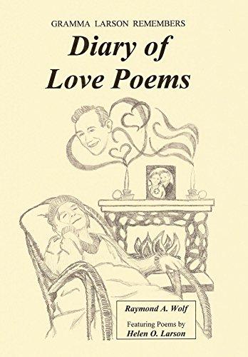 Diary Of Love Poems Gramma Larson Remembers English