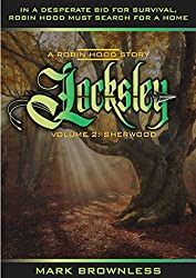 Locksley - A Robin Hood Story: Volume 2: Sherwood