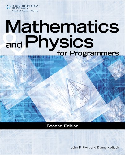 Mathematics & Physics for Programmers (GAME DEVELOPMENT SERIES) (Spiel-programmierer)