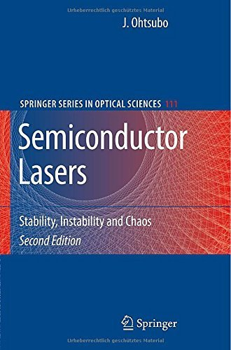 Semiconductor Lasers: Stability, Instability and Chaos (Springer Series in Optical Sciences) by Ohtsubo, Junji (2007) Hardcover