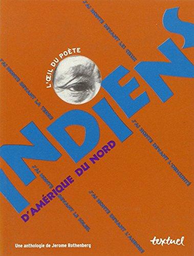 Indiens d'Amérique du Nord par Jerome Rothenberg