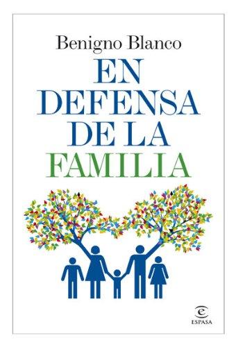 En defensa de la familia (Spanish Edition)