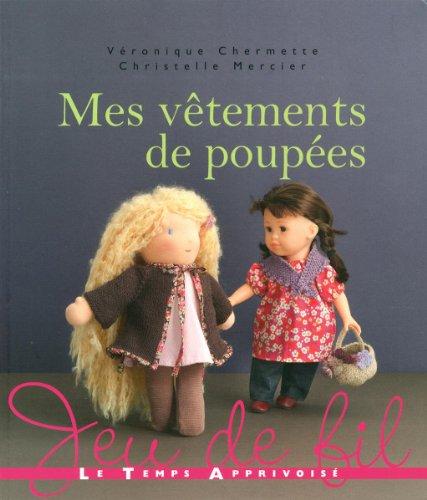 Mes vêtements de poupées par Christelle Mercier, Véronique Chermette