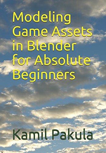 Modeling Game Assets in Blender for Absolute Beginners