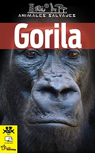 Gorila: Libro infantil de imágenes y datos interesantes de los impresionantes gorilas (Animales salvajes nº 1) por Linda Gutierrez