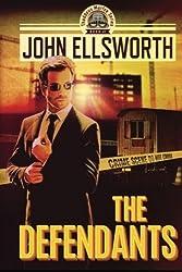 The Defendants by John Ellsworth (2014-01-15)