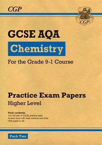 New Grade 9-1 GCSE Chemistry AQA Practice Papers: Higher Pack 2 (CGP GCSE Chemistry 9-1 Revision)