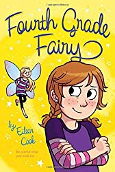 Fourth Grade Fairy, Book 1 by Eileen Cook (2011-04-19)