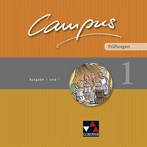 Campus. Palette / Ausgabe B und C: Campus. Palette / Campus B/C Prüfungen 1: Ausgabe B und C / Zu den Lektionen Campus B 3-40 und C 3-37