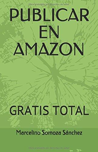 PUBLICAR EN AMAZON: GRATIS TOTAL