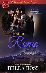 Surrender in Rome (Erotic Romance Short Story)