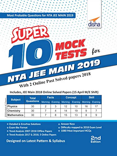 Super 10 Mock Tests for NTA JEE Main 2019 with 2 Online Past Solved Papers 2018