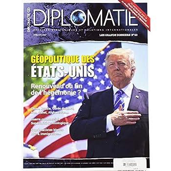 Diplomatie Gd N 50 Géopolitique des Etats-Unis - Avril/Mai 2019