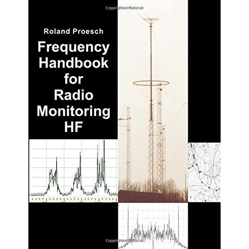 Frequency Handbook for Radio Monitoring HF by Roland Proesch (2016-05-19)