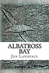 [ { Albatross Bay } ] BY ( Author ) May-2014 [ Paperback ]