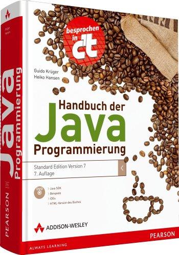 Handbuch der Java-Programmierung - inkl. DVD mit HTML-Version des Buches: Standard Edition 7 (Programmer's Choice) - Programmierung Java Mit Der